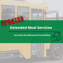 "Image of a school bus in the background with the words ""Updated, Extended Meal Services"" and a sack lunch across the front in the middle."